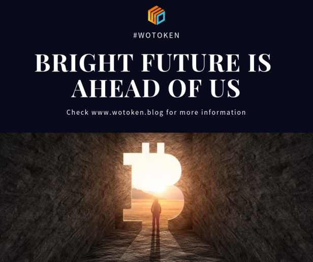 Wotoken bright future