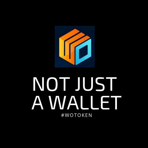 WoToken not just a wallet