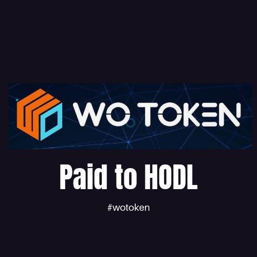 WoToken paid to hodl
