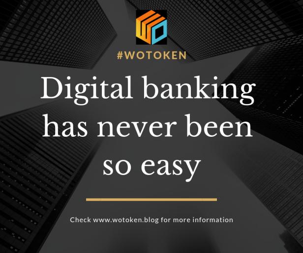 Wotoken digital banking